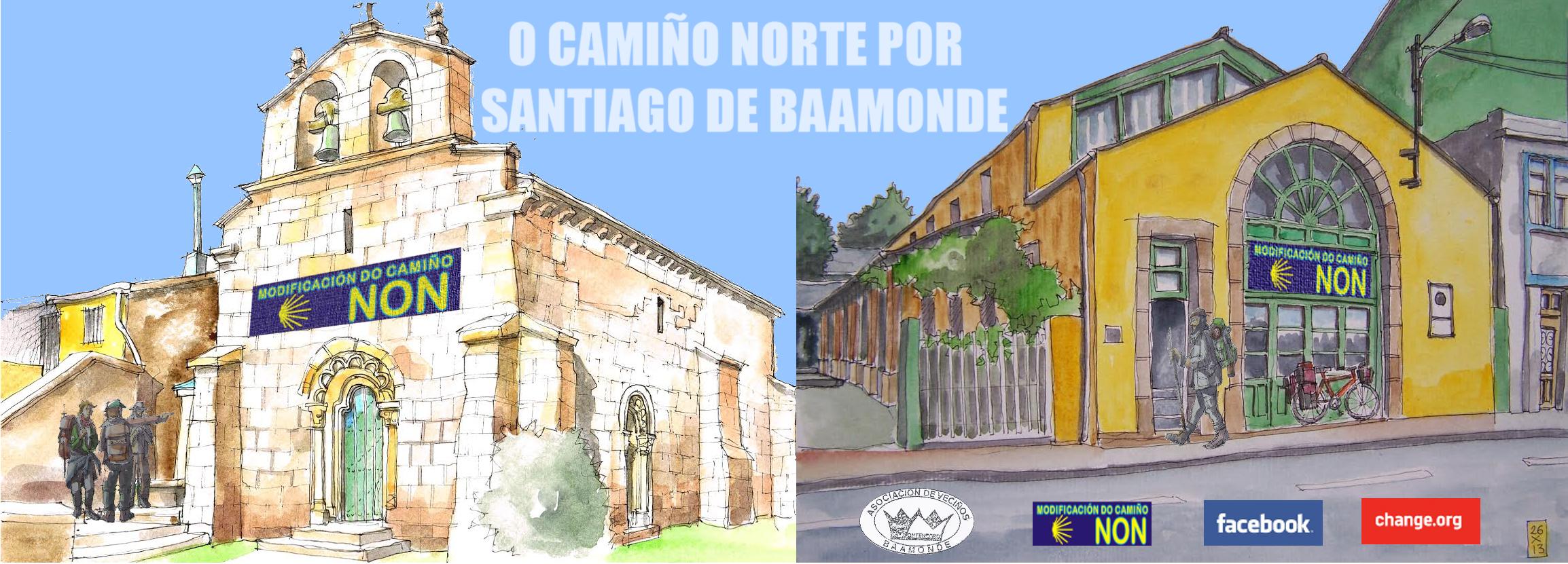 O Camiño Norte por Santiago de Baamonde | Modificación do Camiño, NON